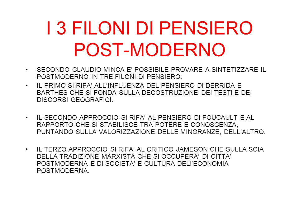 I 3 FILONI DI PENSIERO POST-MODERNO