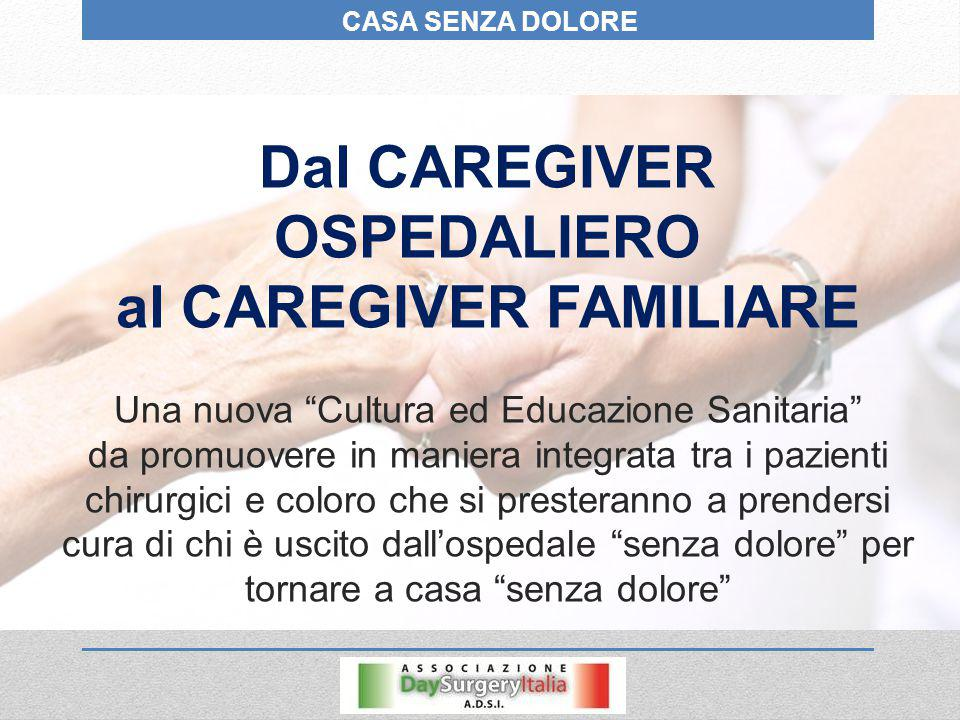 Dal CAREGIVER OSPEDALIERO