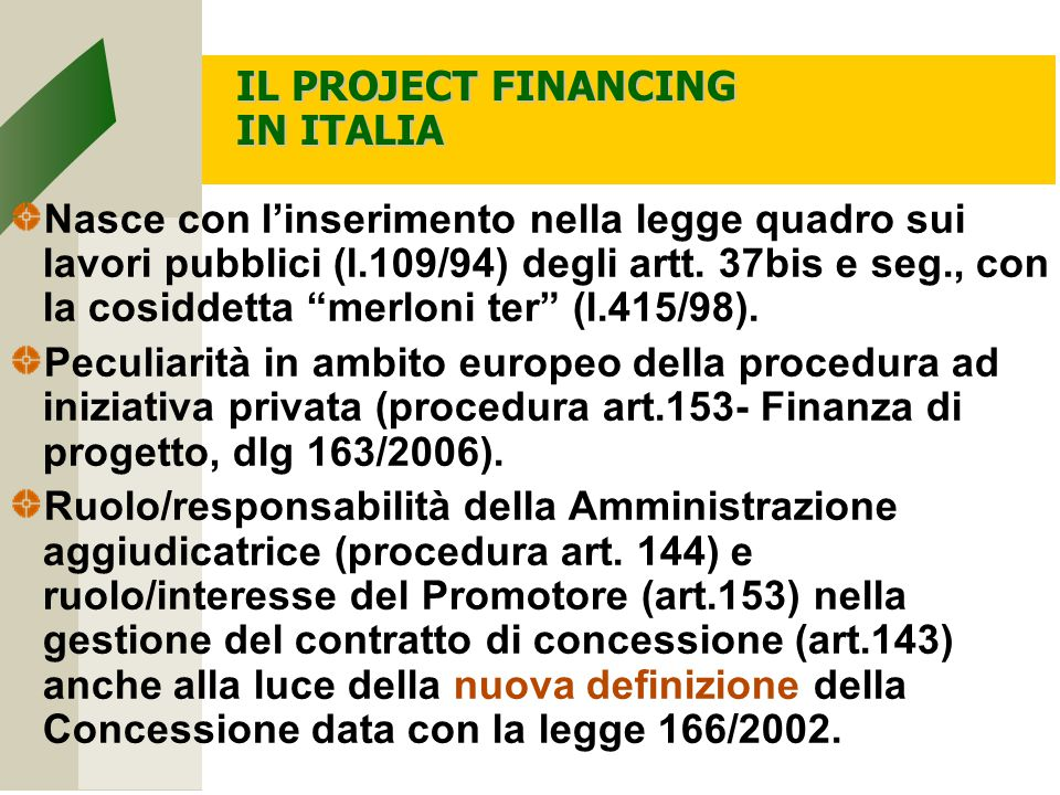 IL PROJECT FINANCING IN ITALIA