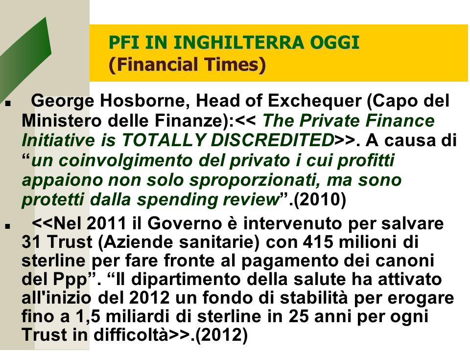 PFI IN INGHILTERRA OGGI (Financial Times)