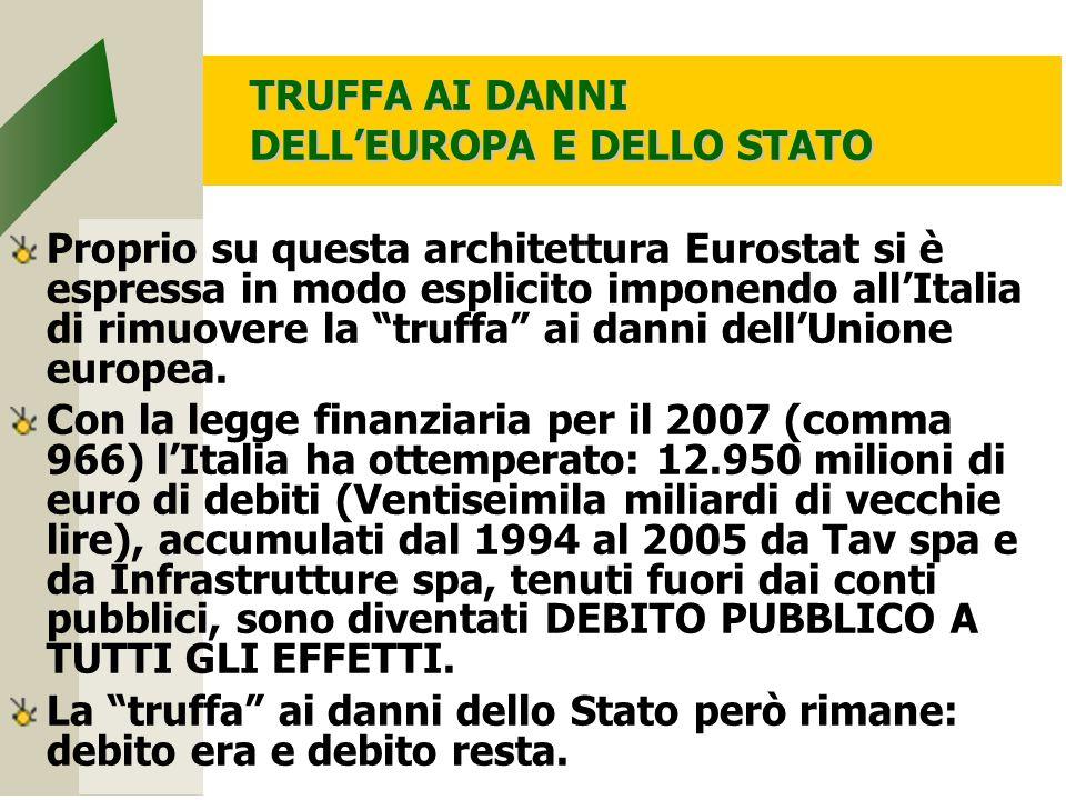TRUFFA AI DANNI DELL'EUROPA E DELLO STATO