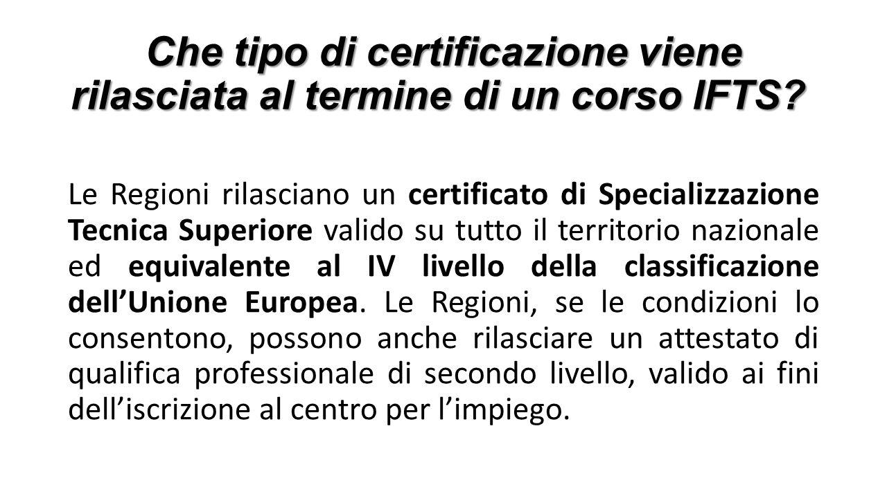 Che tipo di certificazione viene rilasciata al termine di un corso IFTS