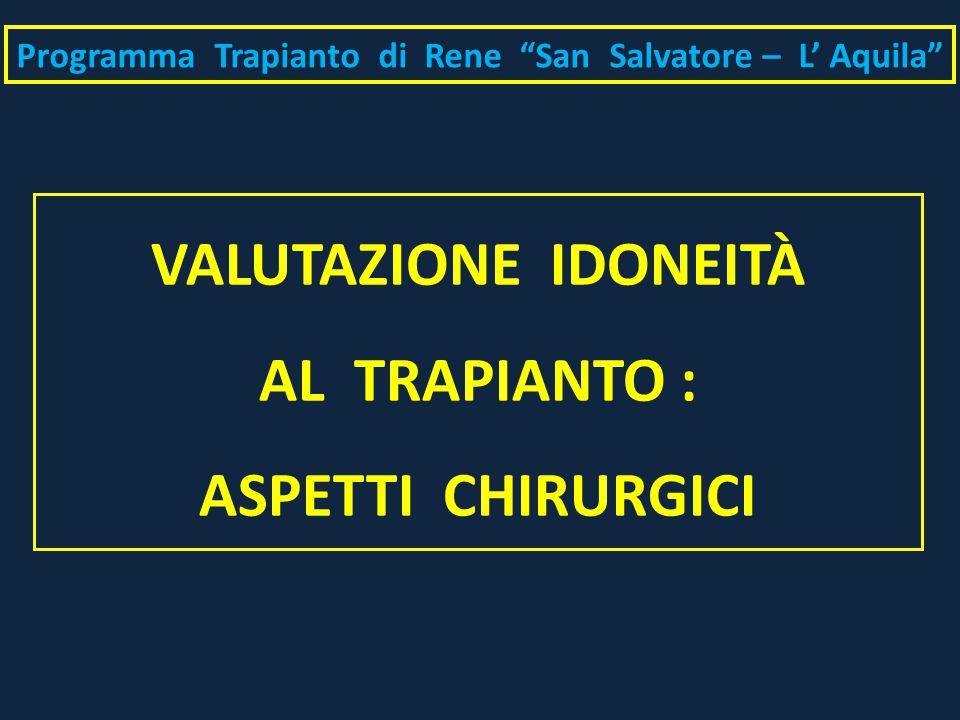 VALUTAZIONE IDONEITÀ AL TRAPIANTO : ASPETTI CHIRURGICI