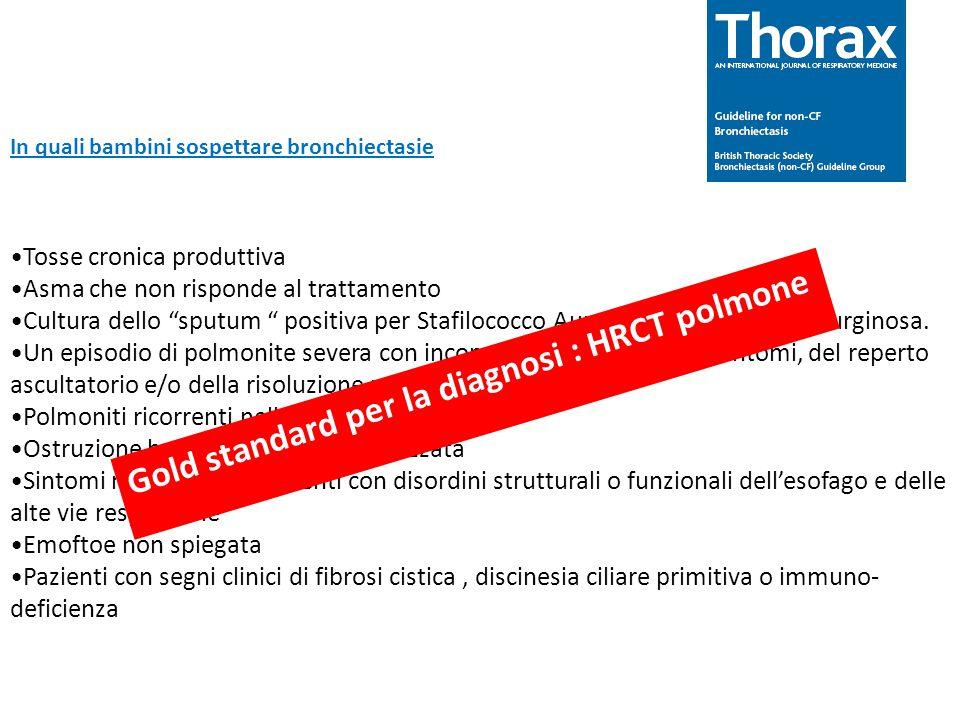Gold standard per la diagnosi : HRCT polmone