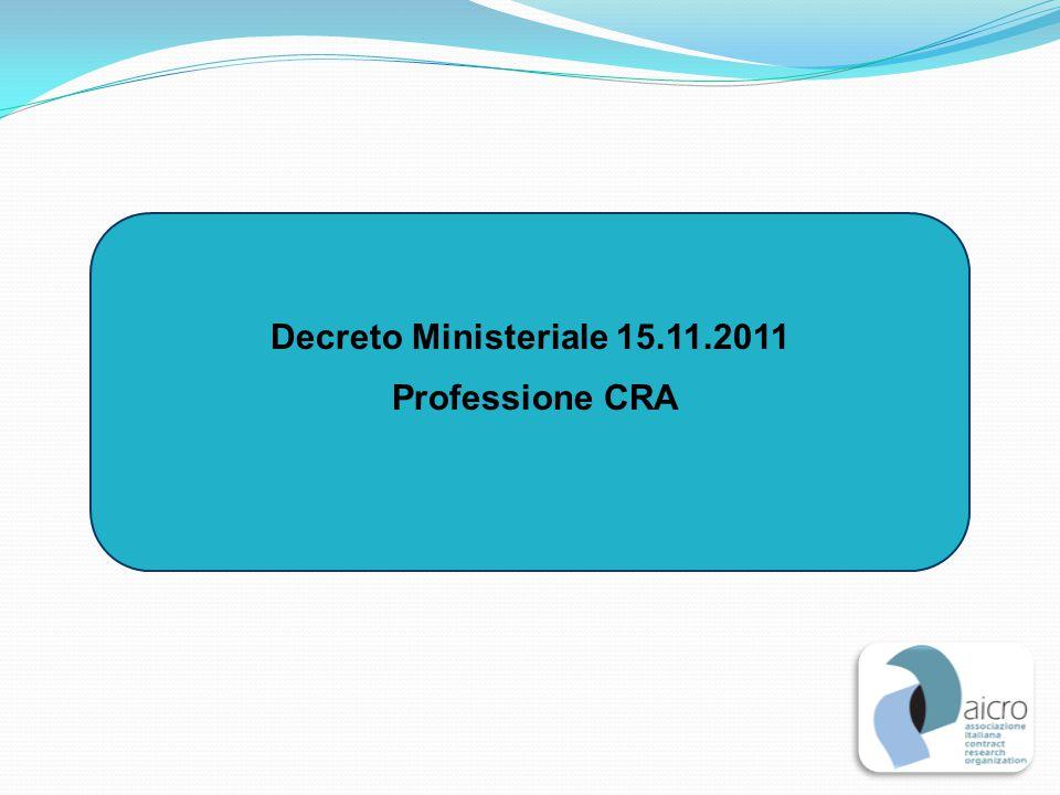 Decreto Ministeriale 15.11.2011 Professione CRA