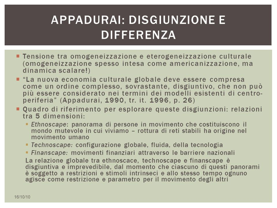 Appadurai: disgiunzione e differenza