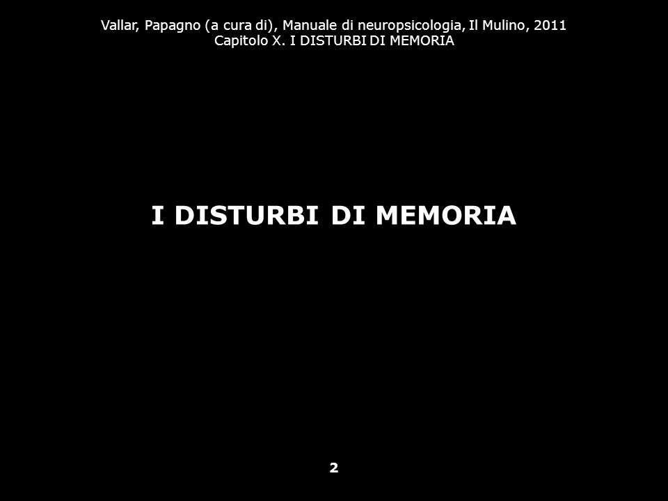 I DISTURBI DI MEMORIA 2