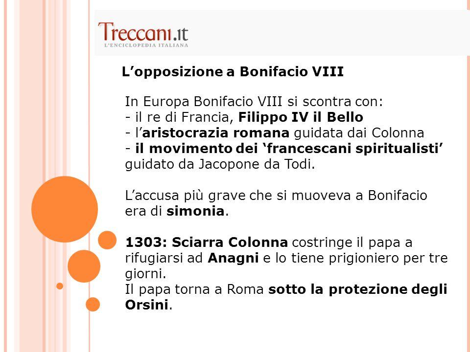 L'opposizione a Bonifacio VIII
