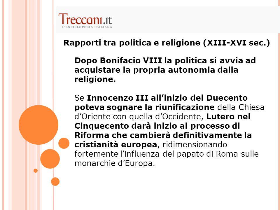 Rapporti tra politica e religione (XIII-XVI sec.)