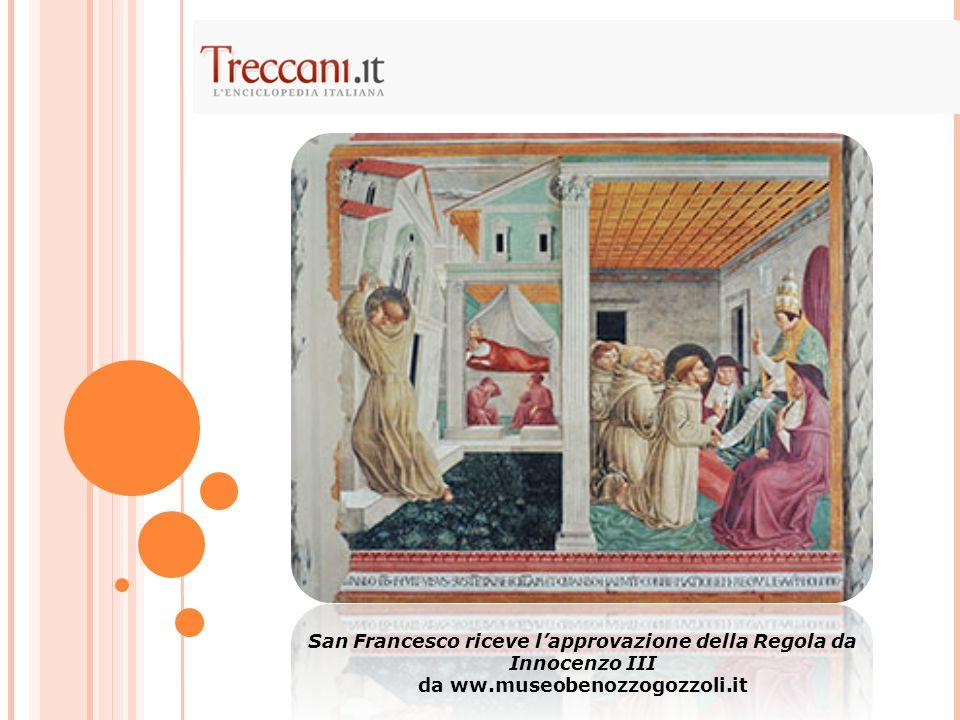 San Francesco riceve l'approvazione della Regola da Innocenzo III