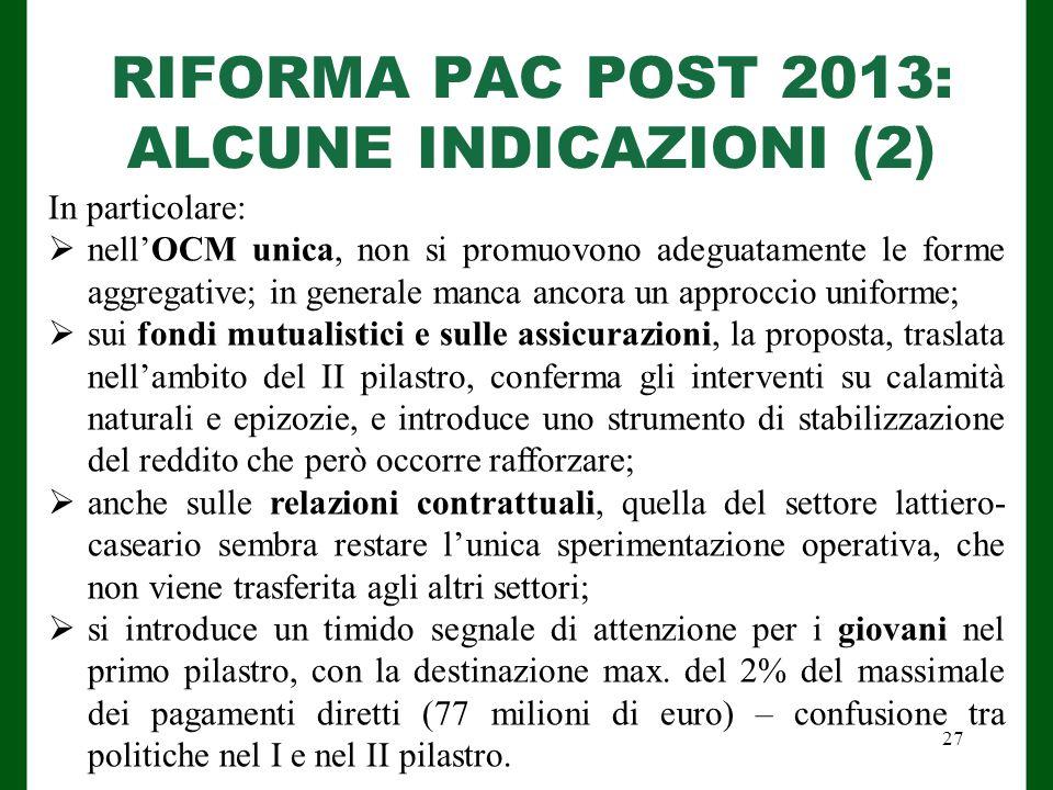 RIFORMA PAC POST 2013: ALCUNE INDICAZIONI (2)