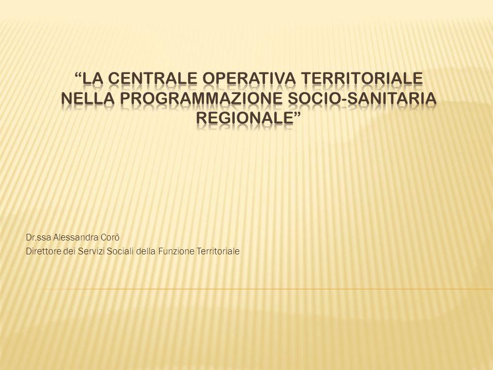 LA CENTRALE OPERATIVA TERRITORIALE nella programmazione socio-sanitaria regionale