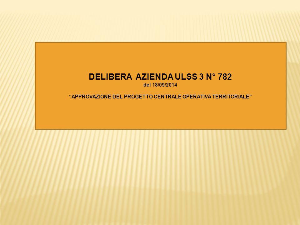 DELIBERA AZIENDA ULSS 3 N° 782