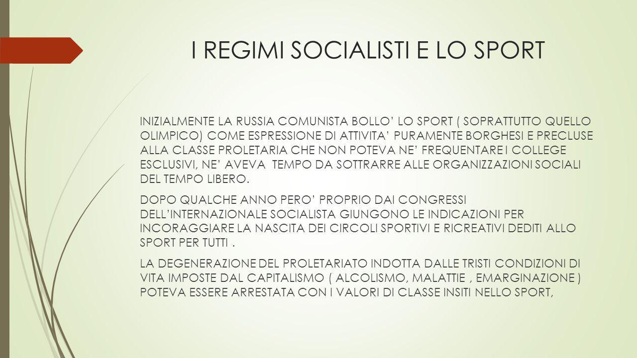 I REGIMI SOCIALISTI E LO SPORT
