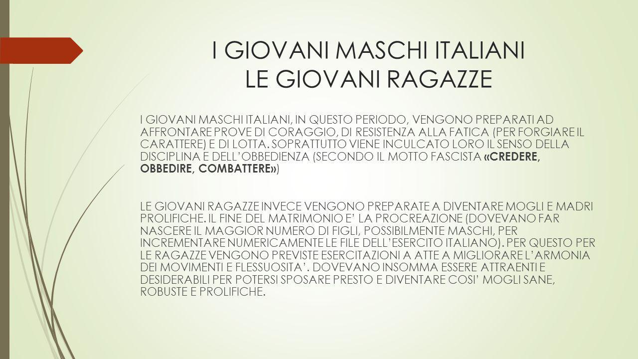 I GIOVANI MASCHI ITALIANI LE GIOVANI RAGAZZE