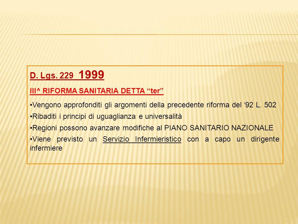 D. Lgs. 229 1999 III^ RIFORMA SANITARIA DETTA ter