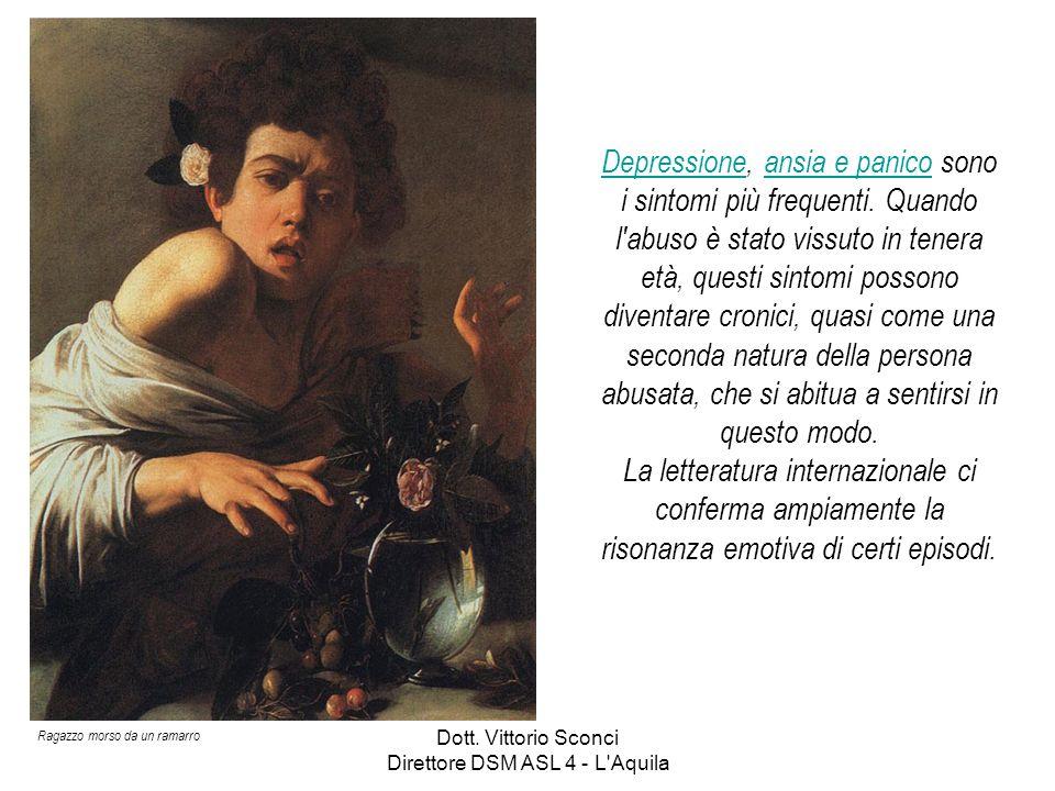 Dott. Vittorio Sconci Direttore DSM ASL 4 - L Aquila