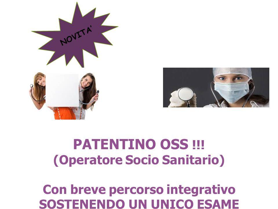 PATENTINO OSS !!! (Operatore Socio Sanitario)