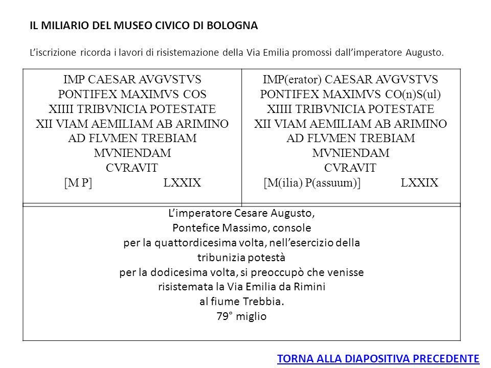 IL MILIARIO DEL MUSEO CIVICO DI BOLOGNA IMP CAESAR AVGVSTVS