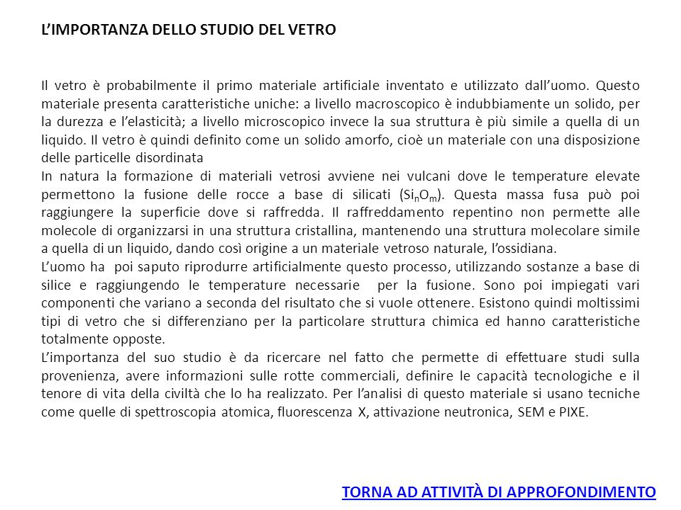 L'IMPORTANZA DELLO STUDIO DEL VETRO