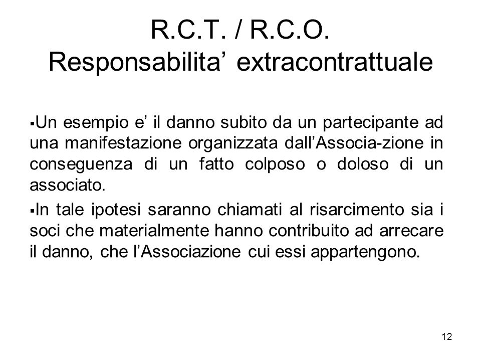 R.C.T. / R.C.O. Responsabilita' extracontrattuale