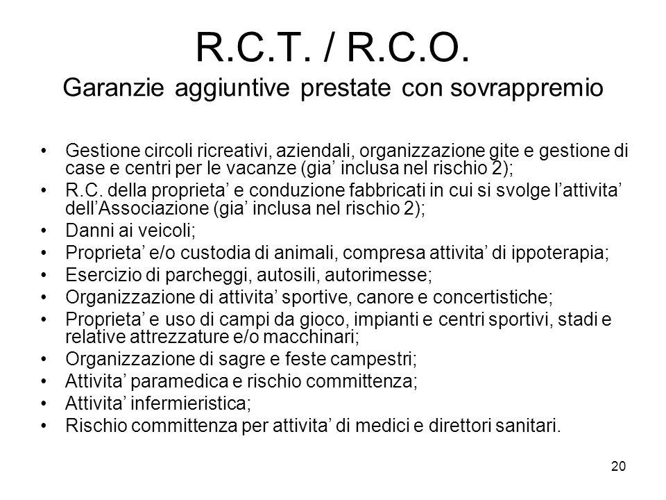 R.C.T. / R.C.O. Garanzie aggiuntive prestate con sovrappremio