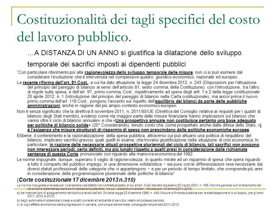 Costituzionalità dei tagli specifici del costo del lavoro pubblico.