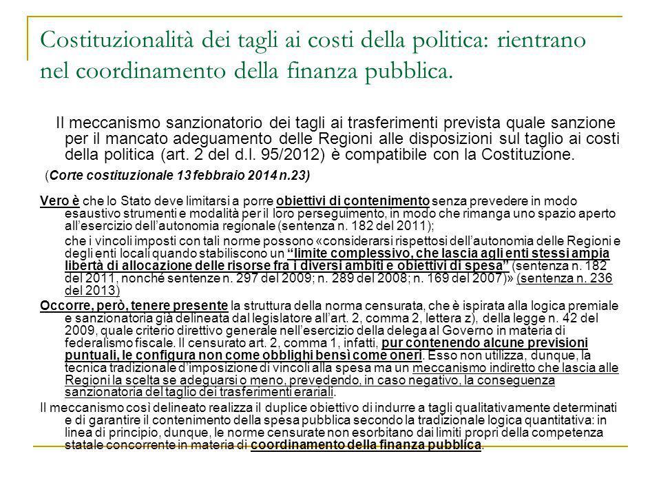 Costituzionalità dei tagli ai costi della politica: rientrano nel coordinamento della finanza pubblica.
