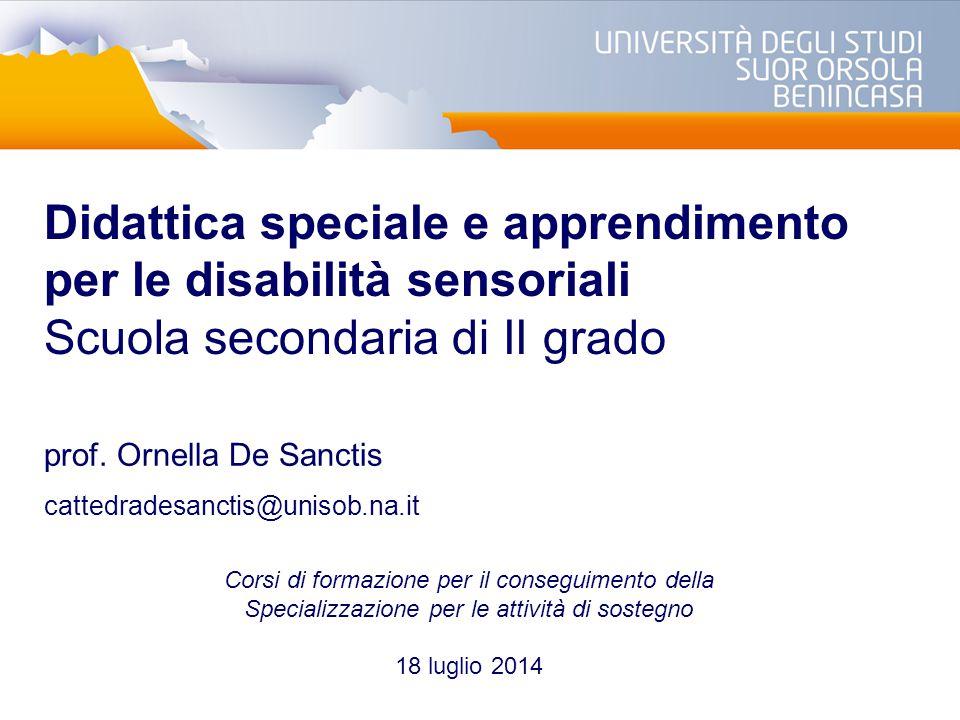 Didattica speciale e apprendimento per le disabilità sensoriali Scuola secondaria di II grado