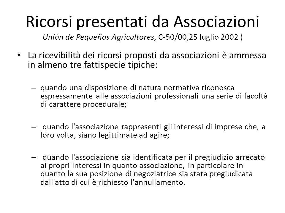 Ricorsi presentati da Associazioni Unión de Pequeños Agricultores, C-50/00,25 luglio 2002 )