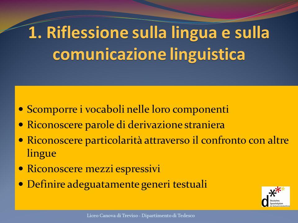 1. Riflessione sulla lingua e sulla comunicazione linguistica