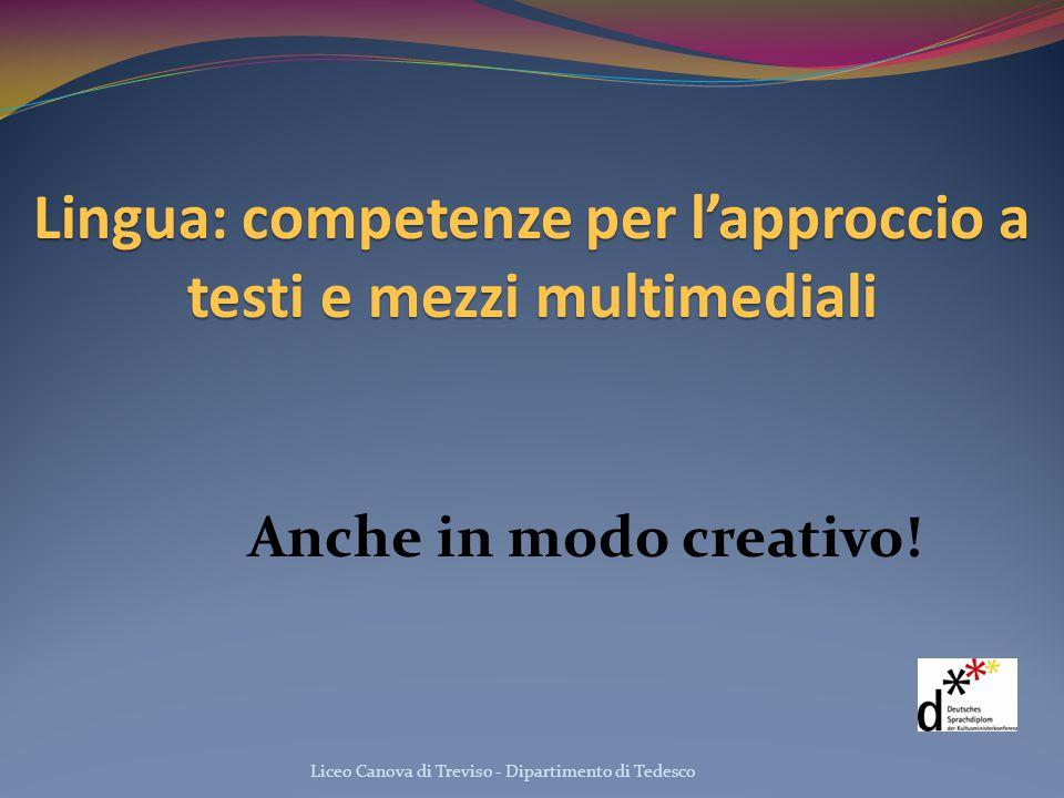 Lingua: competenze per l'approccio a testi e mezzi multimediali