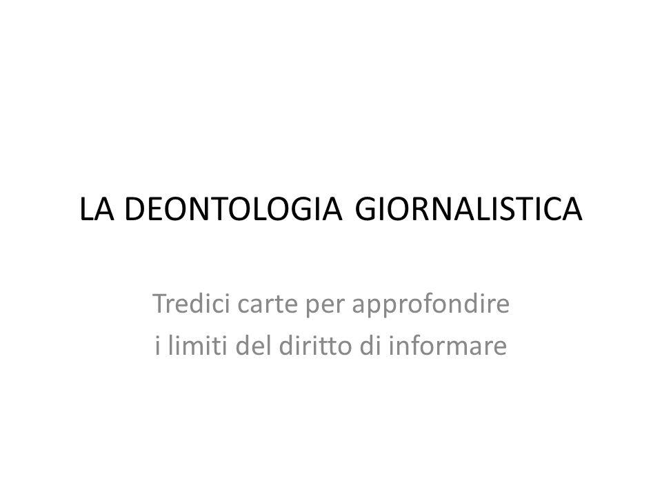 LA DEONTOLOGIA GIORNALISTICA