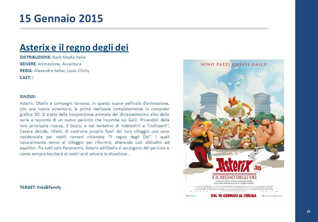 15 Gennaio 2015 Asterix e il regno degli dei