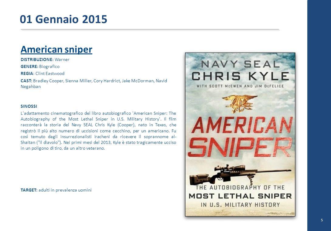 01 Gennaio 2015 American sniper DISTRIBUZIONE: Warner