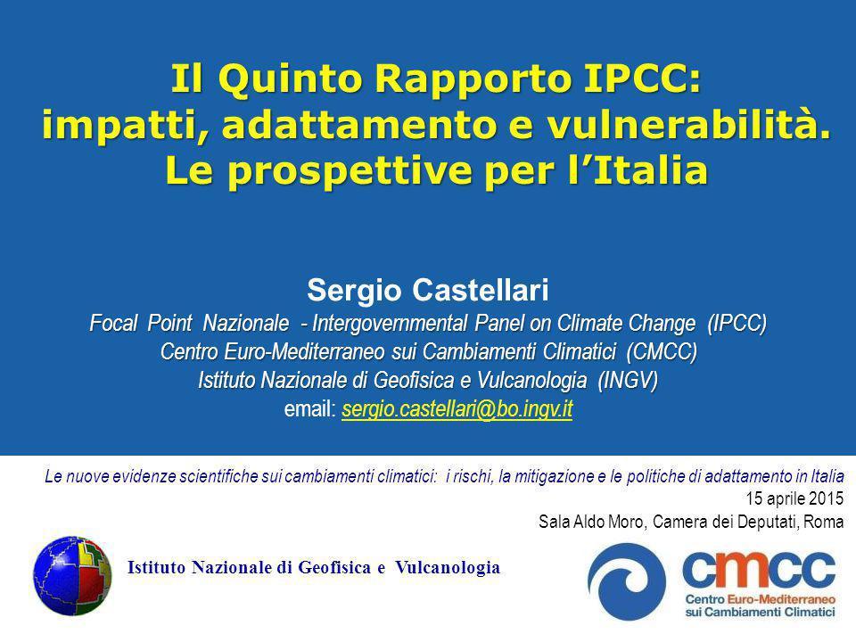 Il Quinto Rapporto IPCC: impatti, adattamento e vulnerabilità.
