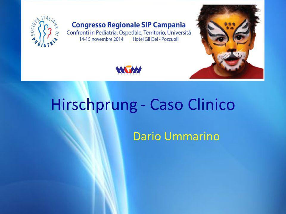 Hirschprung - Caso Clinico