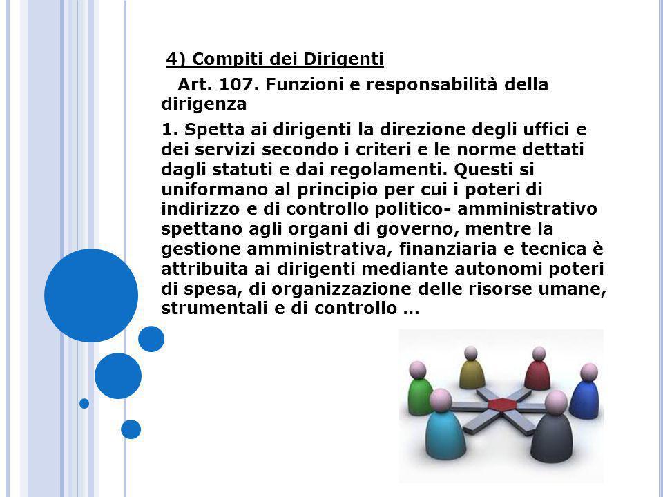Art. 107. Funzioni e responsabilità della dirigenza