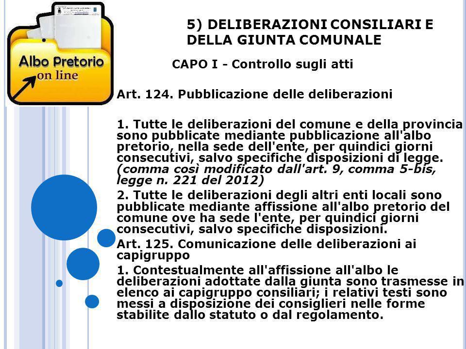 5) DELIBERAZIONI CONSILIARI E DELLA GIUNTA COMUNALE