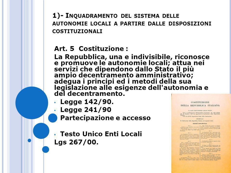 1)- Inquadramento del sistema delle autonomie locali a partire dalle disposizioni costituzionali