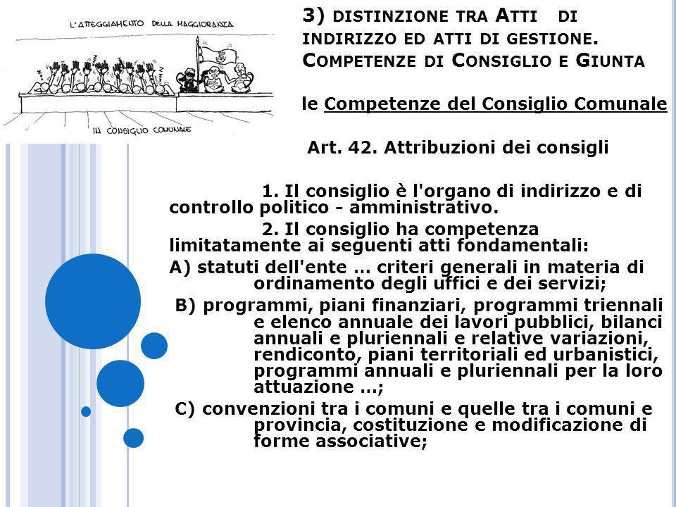 3) distinzione tra Atti di indirizzo ed atti di gestione