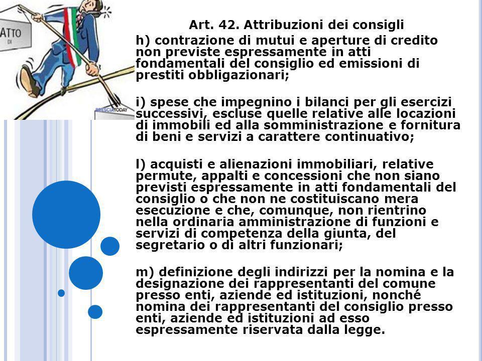 Art. 42. Attribuzioni dei consigli