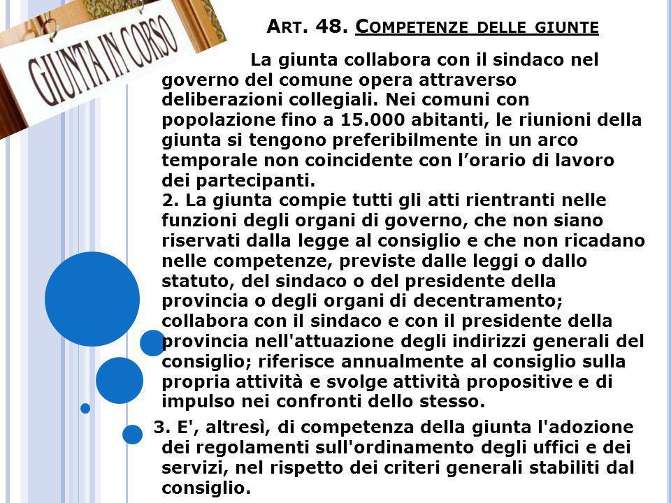 Art. 48. Competenze delle giunte
