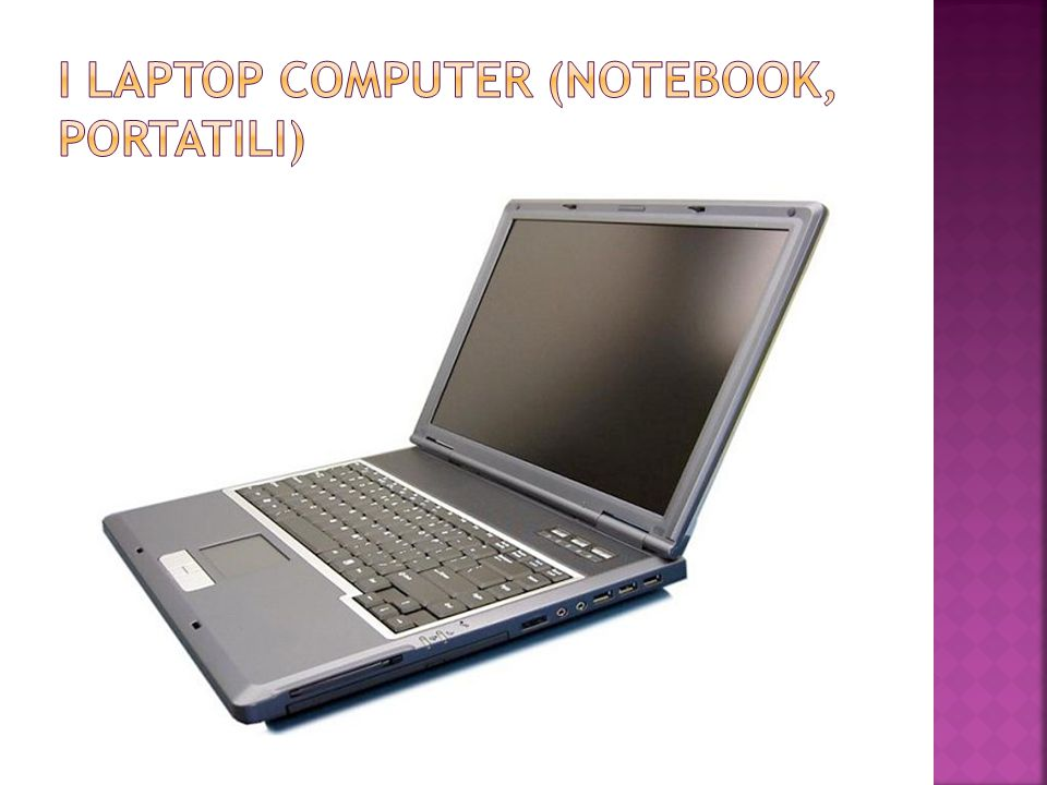 I laptop computer (notebook, portatili)