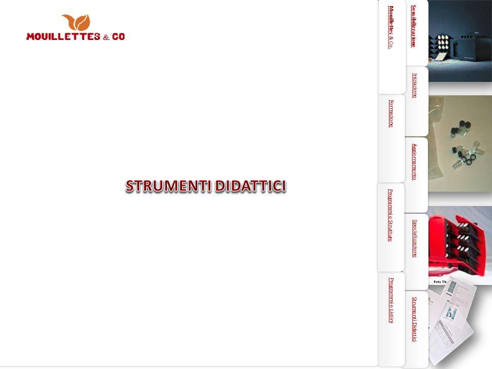 STRUMENTI DIDATTICI 29 Sensibilizzazione Mouillettes & Co. Iniziazione