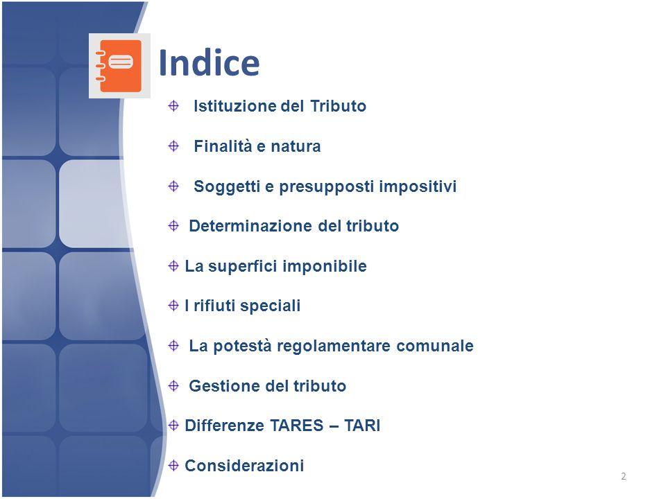 Indice Istituzione del Tributo Finalità e natura