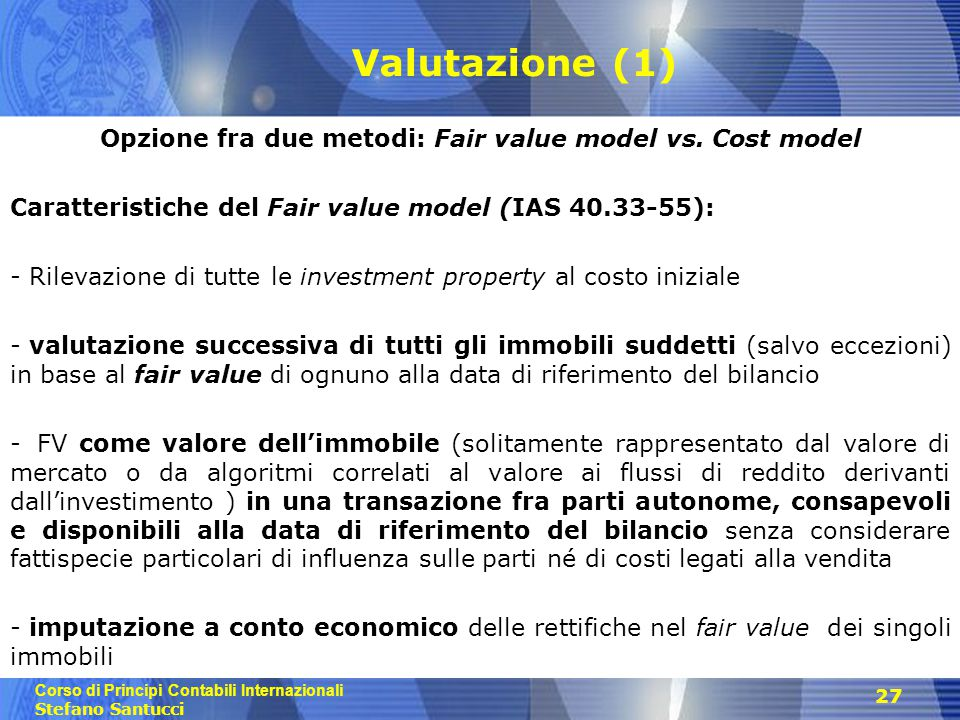 Opzione fra due metodi: Fair value model vs. Cost model