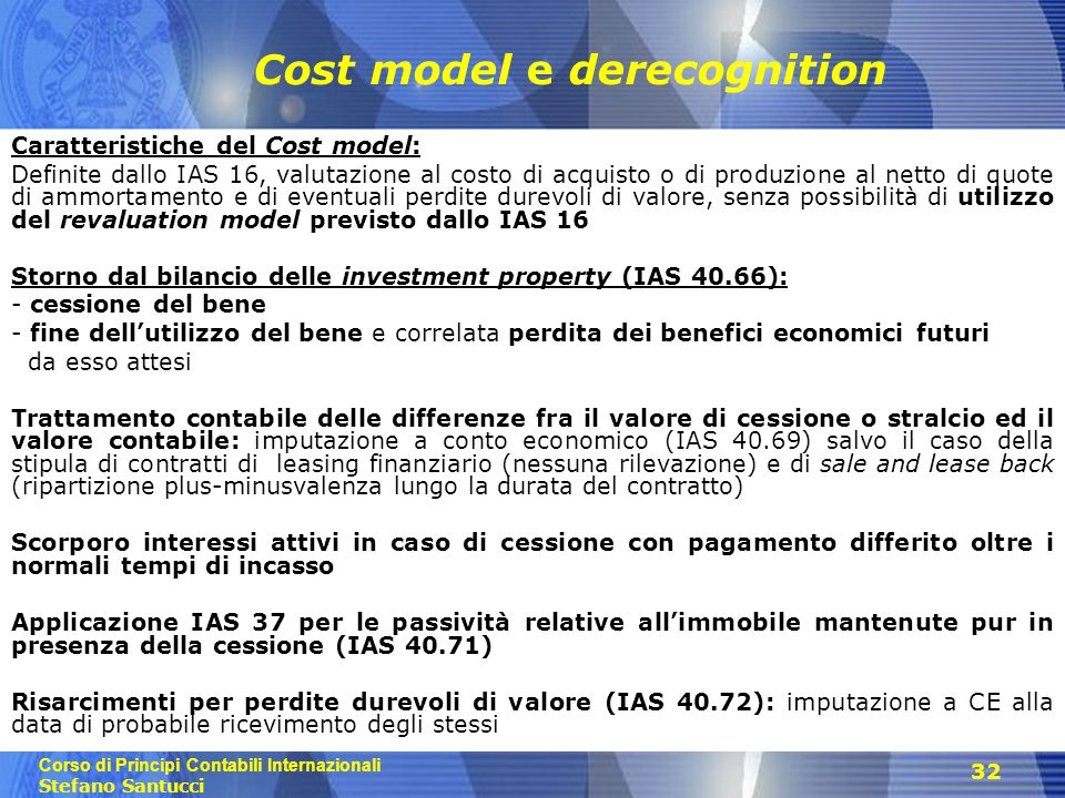 Cost model e derecognition