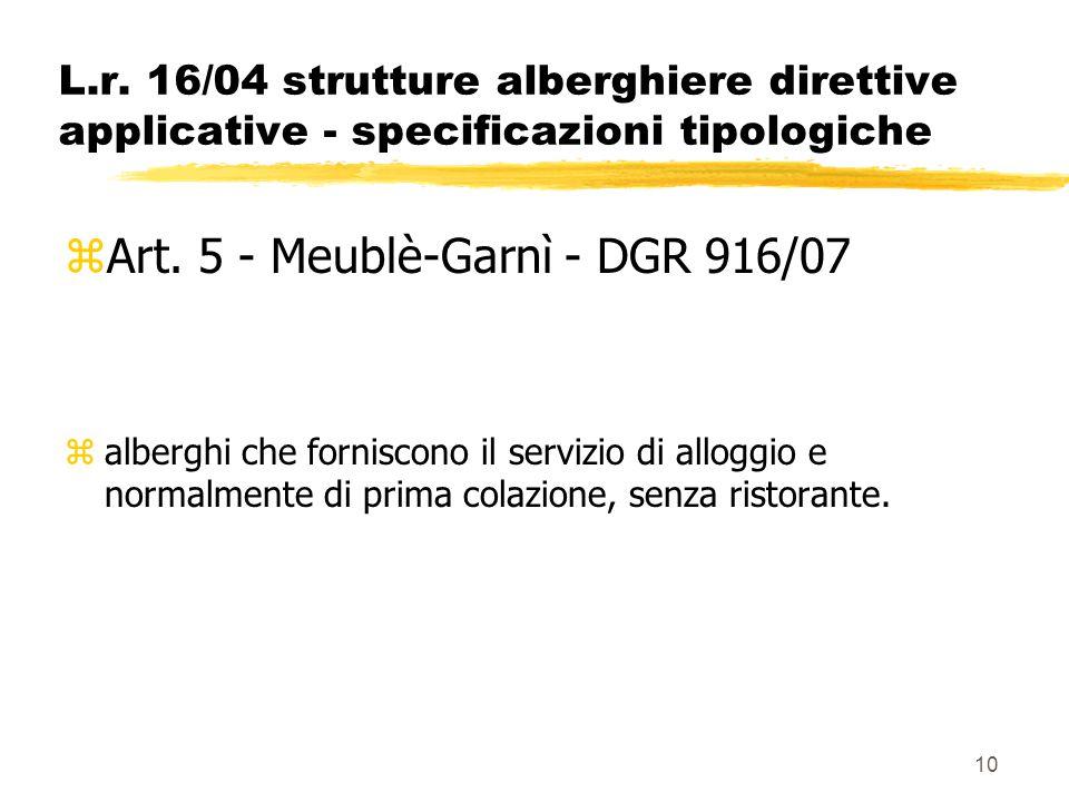 Art. 5 - Meublè-Garnì - DGR 916/07