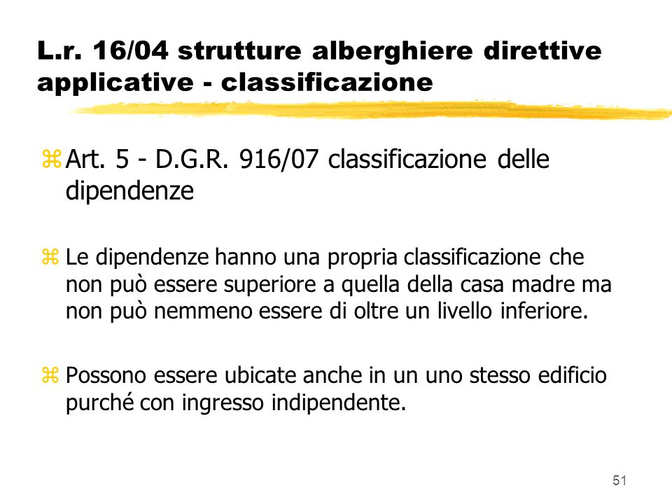 Art. 5 - D.G.R. 916/07 classificazione delle dipendenze